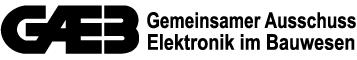 GAEB – Gemeinsamer Ausschuss Elektronik im Bauwesen